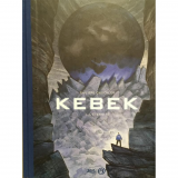 Tirage de tête Kebek tome 1 l'Eternité
