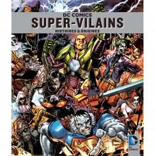 Album DC Comics : Les supervilains (french Edition)