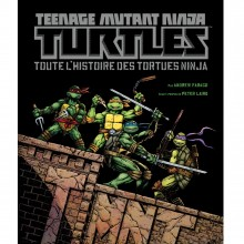 Album Toute l'histoire des Tortues Ninja (french Edition)