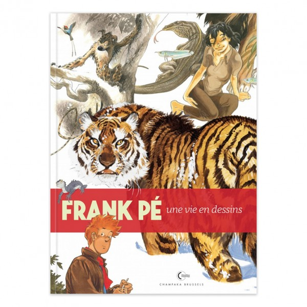 Album Une vie en dessins Frank Pé (french edition)