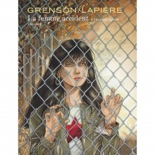 Complete edition La femme accident (french Edition)