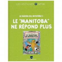 Livre les archives Tintin Le Manitoba ne répond plus