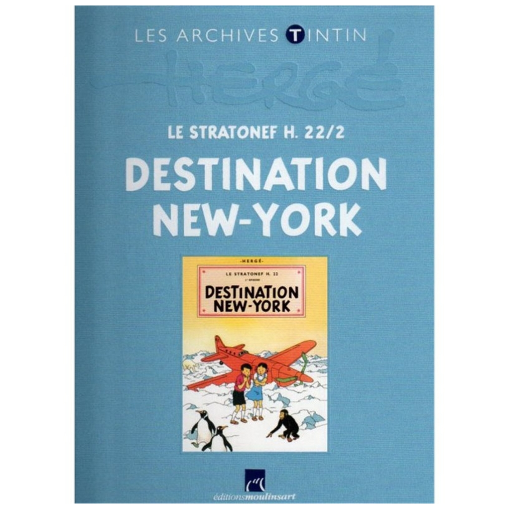 Livre les archives Tintin Destination New-York