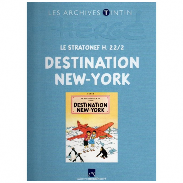 Livre les archives Tintin Destination New-York