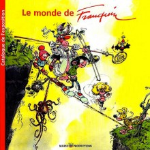 Album The world of Franquin exhibition catalog (french Edition)
