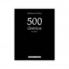 Deluxe edition, 500 dessins Volume 2, Nicolas De Crécy