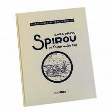 Deluxe Edition - Spirou ou l'espoir malgré tout : Un peu plus loin vers l'horreur