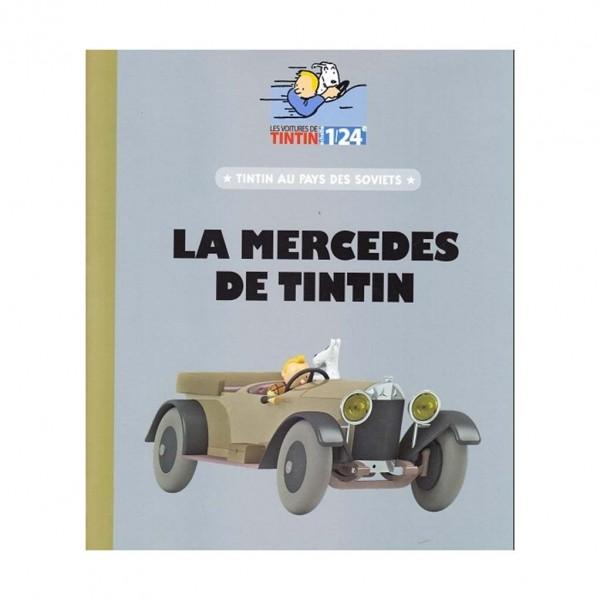 Les véhicules de Tintin au 1/24 : La Mercedes de Tintin au pays des Soviets