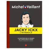 JACKY ICKX-MICHEL VAILLANT - LA COLLECTION COMPLETE