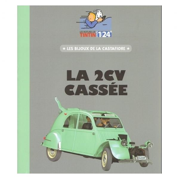 Les Véhicules de Tintin au 1/24 : La 2CV cassée des bijoux de la Castafiore