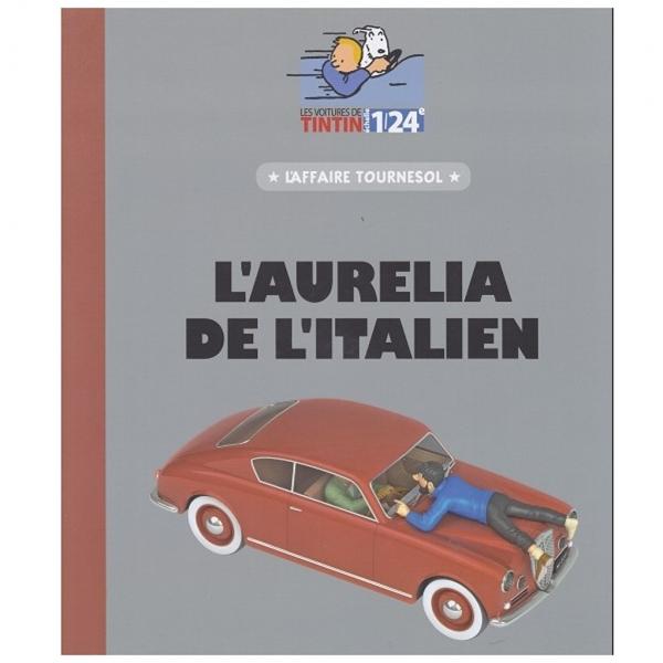 Les Véhicules de Tintin au 1/24 : L'Aurelia de L'Italien