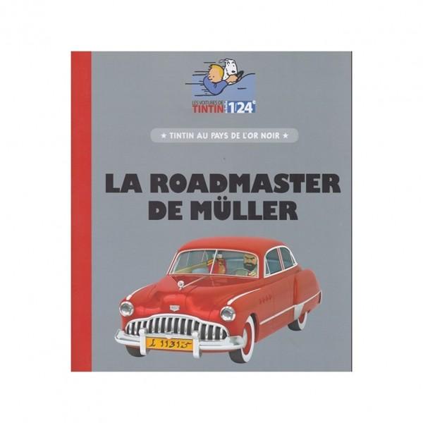 Les véhicules de Tintin au 1/24 - La Buick Roadmaster de Muller d'Au pays de l'or noir