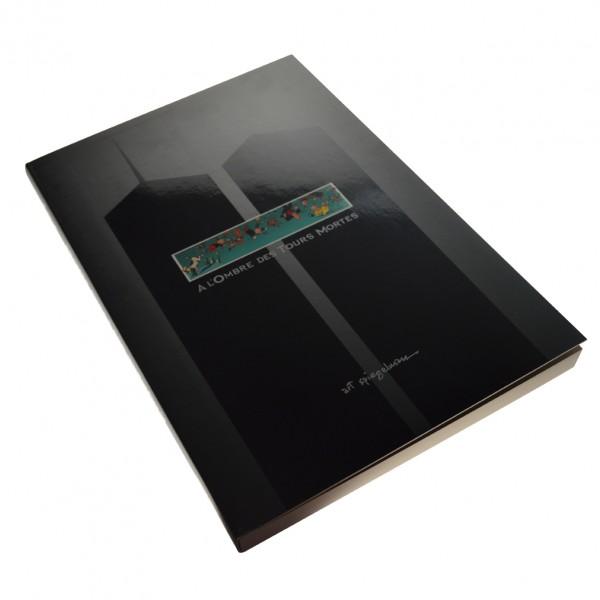 Beau livre - A l'ombre des tours mortes