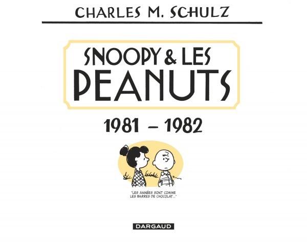 Snoopy et les Peanuts - intégrale T16 (1981-1982)
